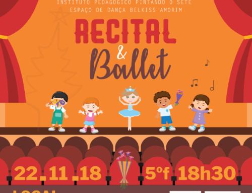 Recital e Ballet – Instituto Pedagógico Pintando o Sete