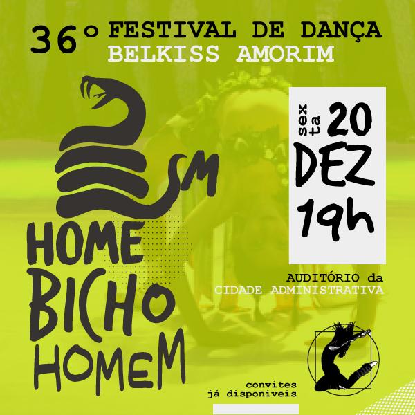36º Festival de Dança: Homem-Bicho-Homem